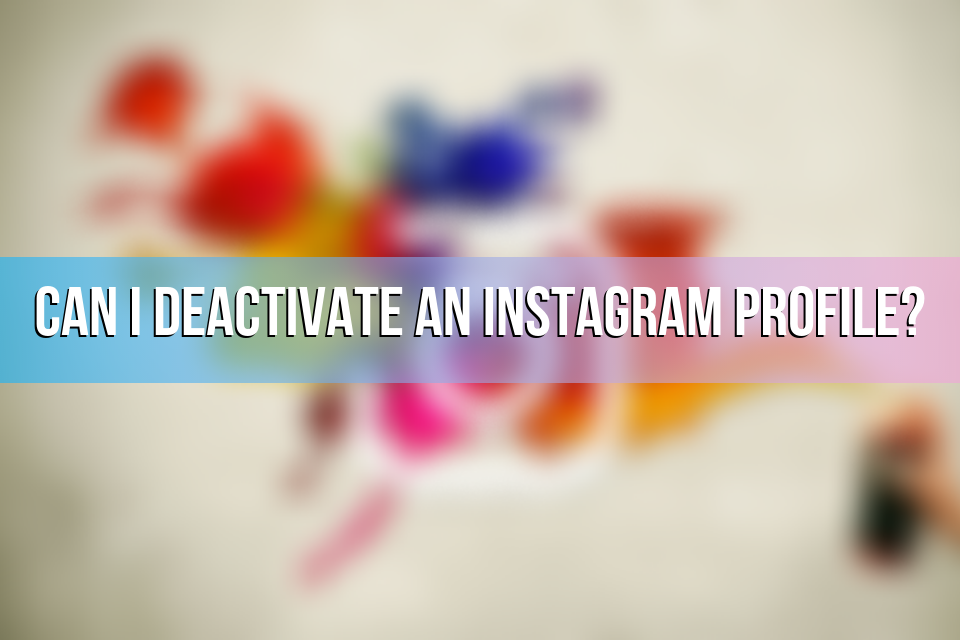 How to Deactivate an Instagram Account Temporarily 2