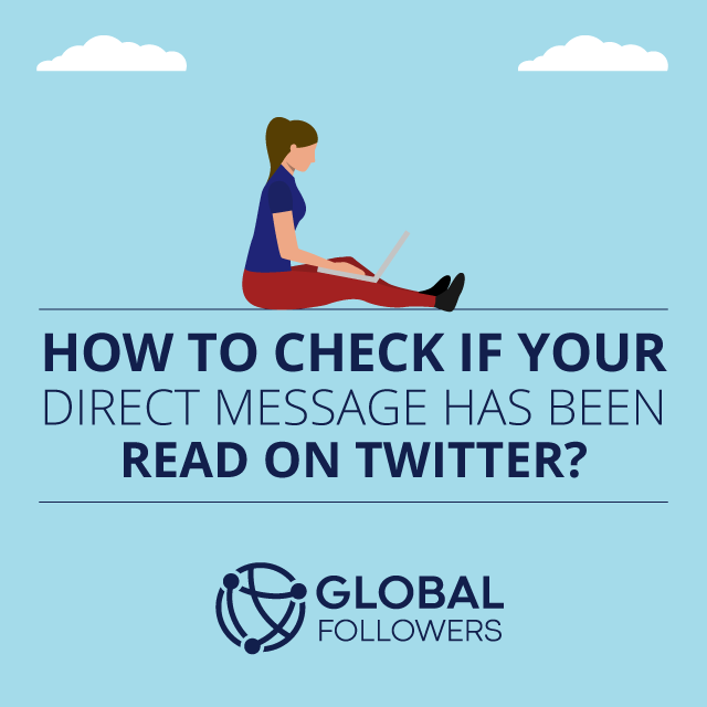 How to Check If Your Direct Message Has Been Read on Twitter