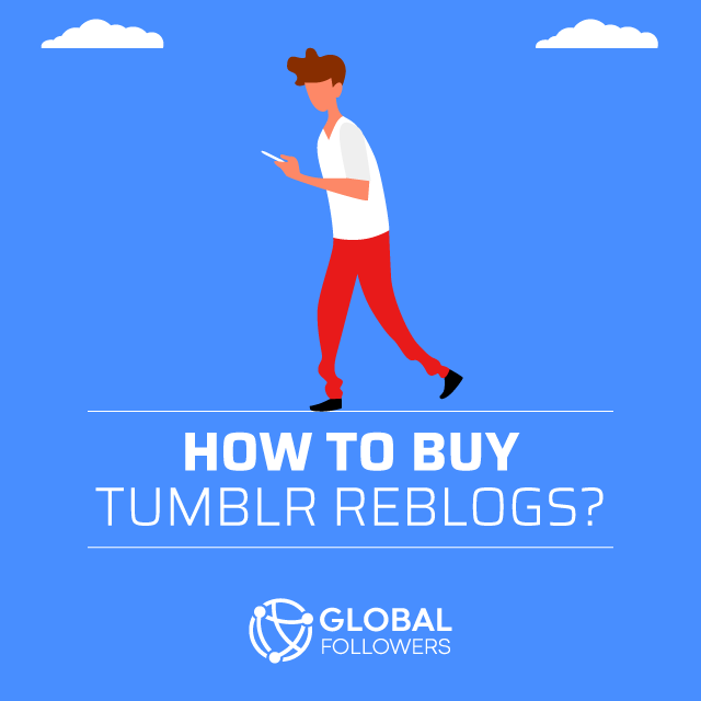 How To Buy Tumblr Reblogs