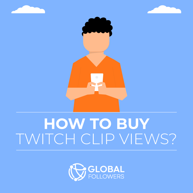 how to buy twitch clip views