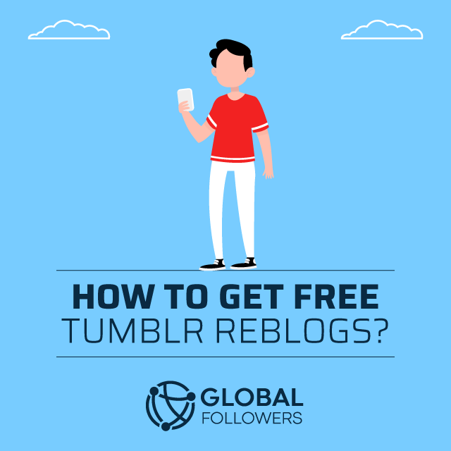 how to get free tumblr reblogs