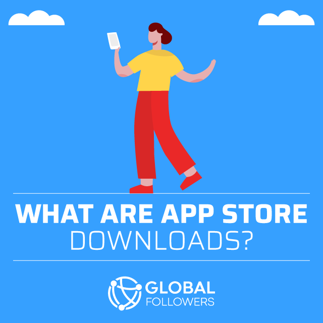 What Are App Store Downloads