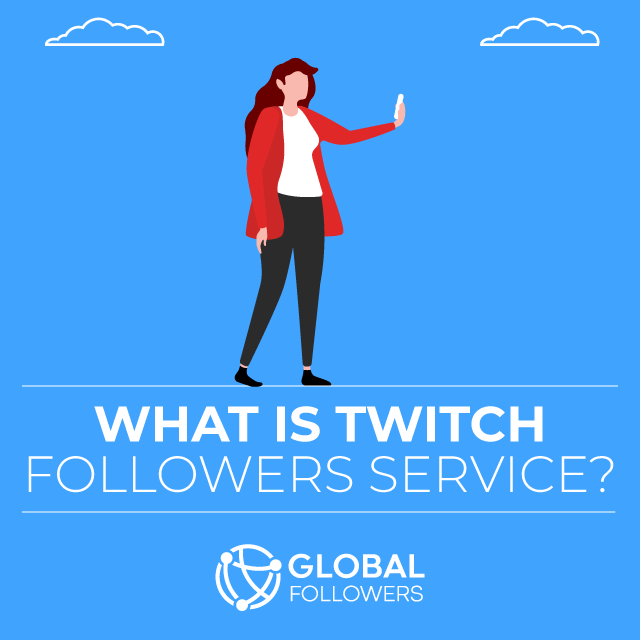 What Is Twitch Followers Service