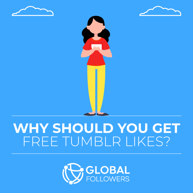 Why Should You Get Free Tumblr Likes